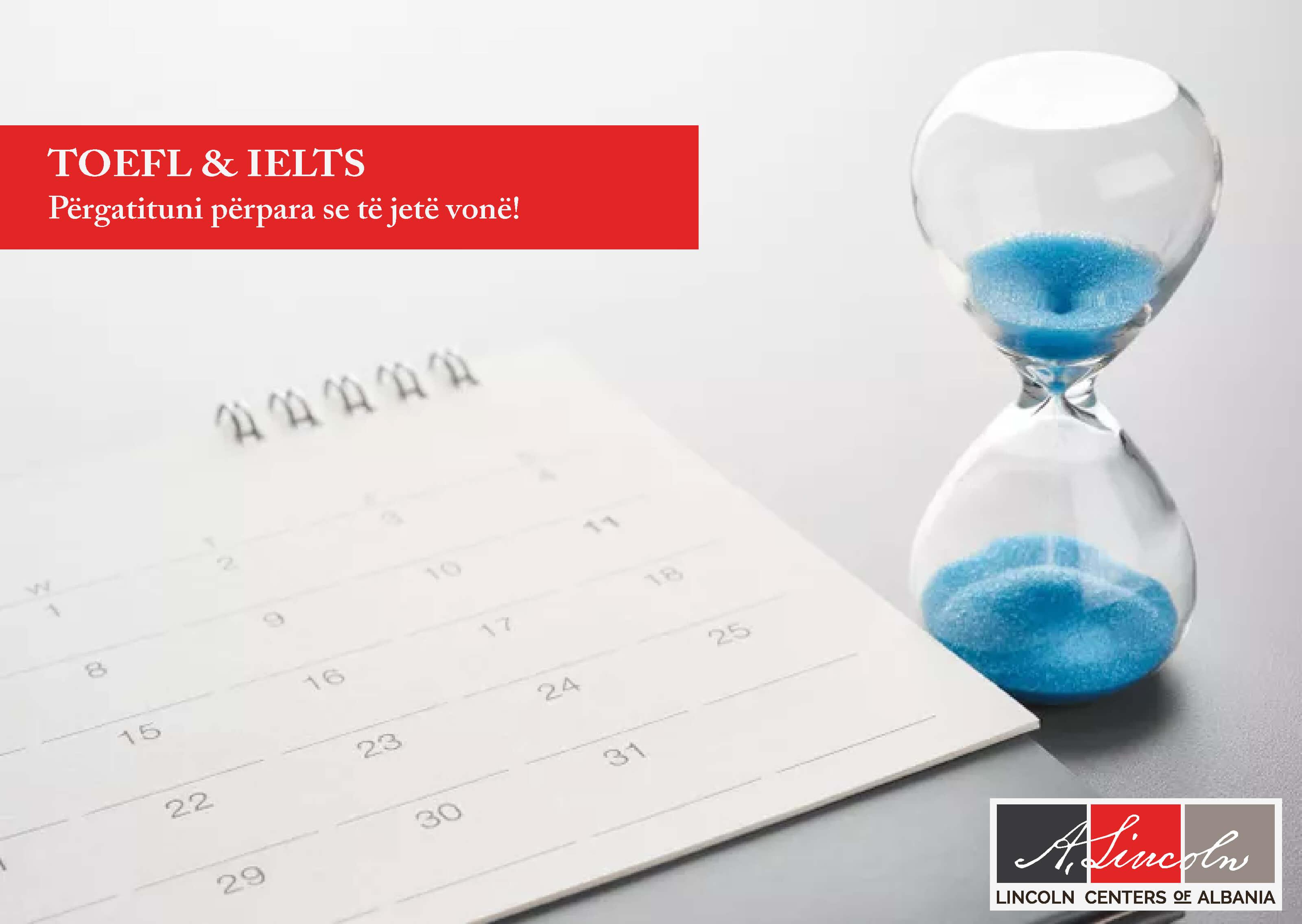 TOEFL & IELTS: Përgatituni përpara se të jetë vonë!