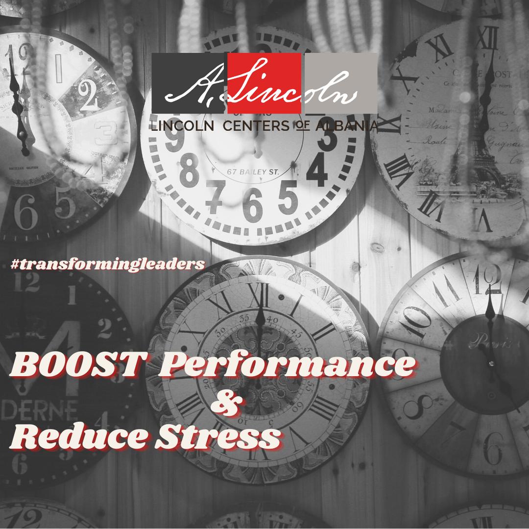 Boost performance & Reduce Stress